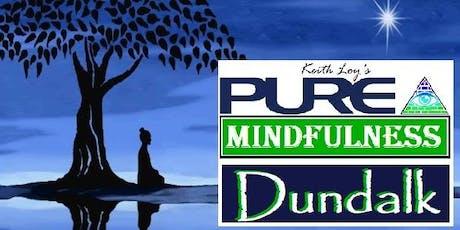 Pure Mindfulness 6 Week Programme, Dundalk tickets