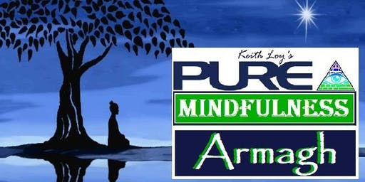 Pure Mindfulness 6 Week Programme, Armagh