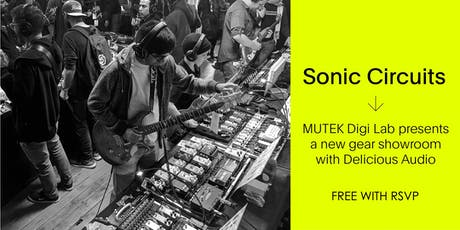 Sonic Circuits / Free PEDAL Showroom - MUTEK20 billets