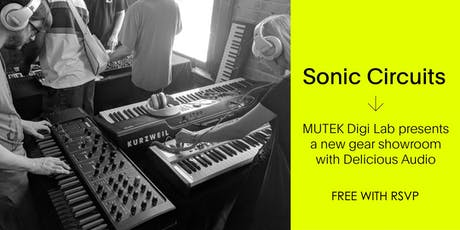 Sonic Circuits / Free SYNTH Showroom - MUTEK20 billets