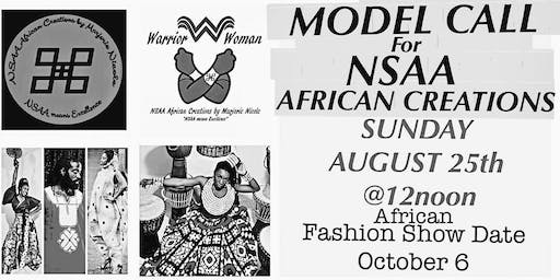 Model Call for The Warrior Women African Fashion Show October 6