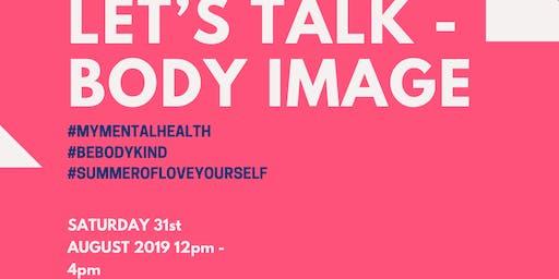 Let's talk - Body image