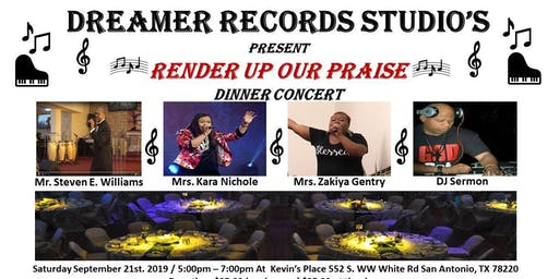 Dreamer Records Studios ( Render Up Our Praise ) Dinner Concert