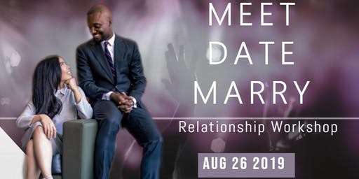 MEET  DATE MARRY!  A  Christian Guide To Having Successful Relationships