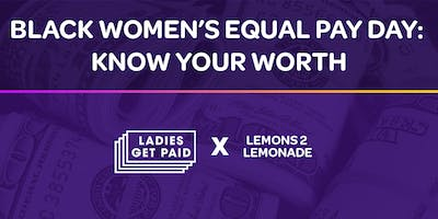 Black Women's Equal Pay Day : Know Your Worth