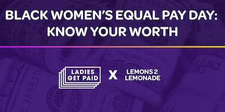 Black Women's Equal Pay Day: Know Your Worth (Nashville) tickets