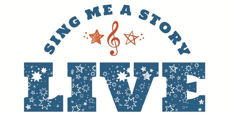 Sing Me a Story LIVE! tickets
