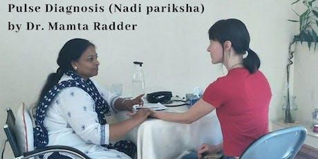PULSE DIAGNOSIS ( NADI PARIKSHA ) BY DR. MAMTA RADDER tickets