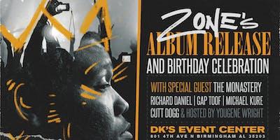 Zone's Album Release/Bday Celebration