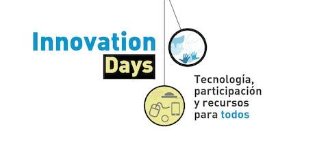 Innovation Days Madrid: Tecnología, participación y recursos para todos entradas