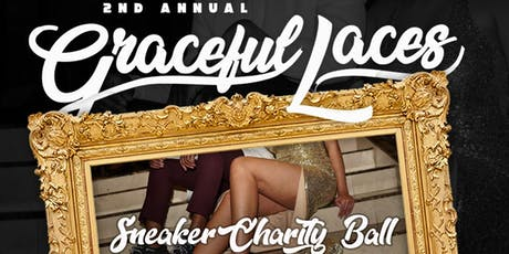 2nd Annual Graceful Laces Sneaker Charity Ball tickets