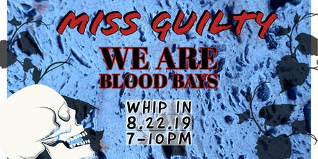 Miss Guilty and We Are Blood Bays tickets
