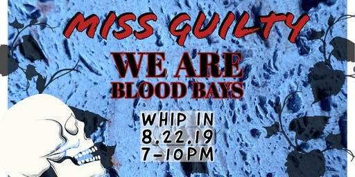 Miss Guilty and We Are Blood Bays