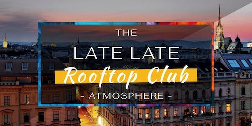 The Late Late Rooftop Club I August 29th
