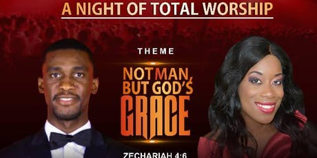 A NIGHT OF TOTAL WORSHIP 2019 tickets