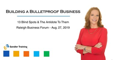 Building a Bulletproof Business