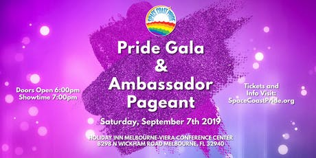 2019 Space Coast Pride Gala & Ambassador Pageant tickets