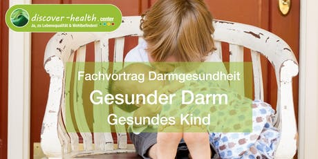 Gesunder Darm - Gesundes Kind Tickets