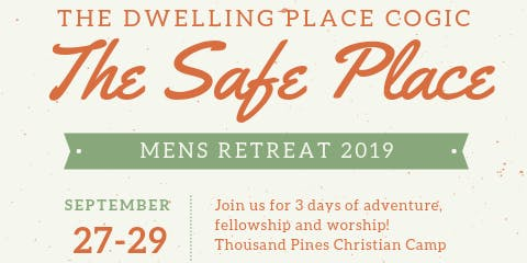 The Safe Place Men's Retreat