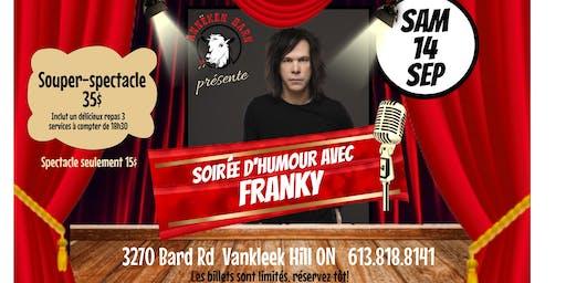 Souper-Spectacle: Soirée d'humour avec FRANKY