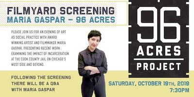 FilmYard Screening Maria Gaspar - 96 Acres