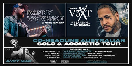 Danny Worsnop & Tommy Vext VIP UPGRADE - Melbourne (22/12 18+) tickets