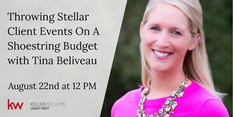 Throwing Stellar Client Events on a Shoestring Budget w/Tina Beliveau tickets