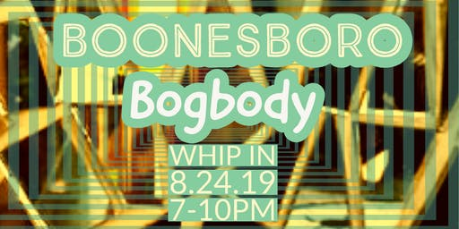 Boonesboro and Bogbody At Whip In