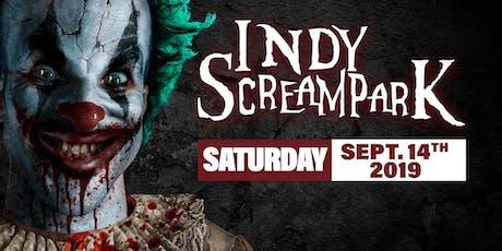 Saturday September 14th, 2019 - Indy Scream Park tickets