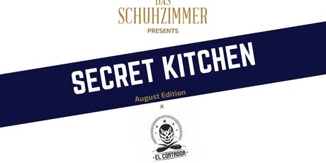 Secret Kitchen : August Edition x El Contador tickets
