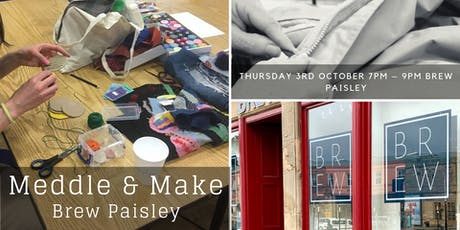 Meddle & Make Paisley tickets