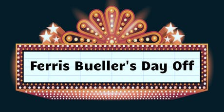 Sapphire Movie Night: Ferris Bueller's Day Off (11/8/19) tickets