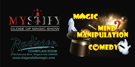 MYSTIFY Close Up Magic Show Niagara Falls tickets
