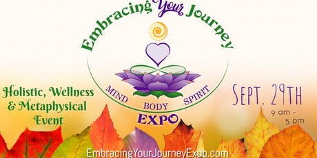 Embracing Your Journey Expo - Sept. 29th 2019 tickets