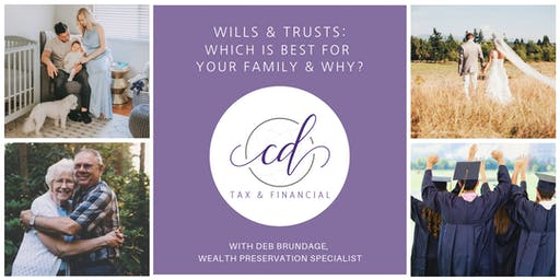 10/29 6pm: Wills & Trusts: Which is Best for Your Family?