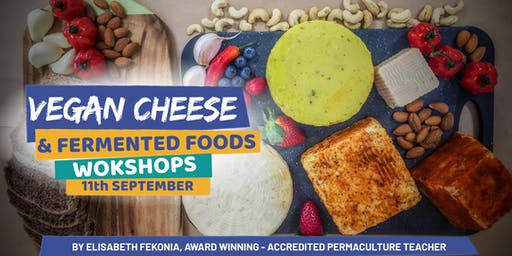 Vegan Cheese, Sourdough & Fermented Foods Workshops Bellingen 11th September