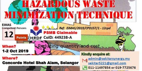 Hazardous Waste Minimization Technique (12 CPD, HRDF Claimable) tickets