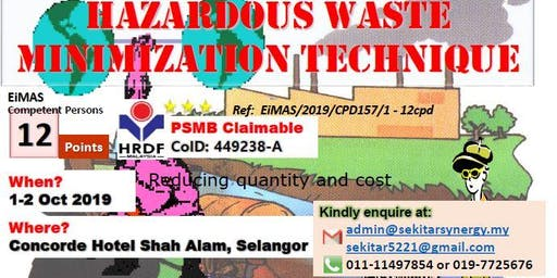Hazardous Waste Minimization Technique (12 CPD, HRDF Claimable)