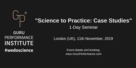"""Science to Practice: Case Studies"" 1-Day Seminar (November, 2019) tickets"