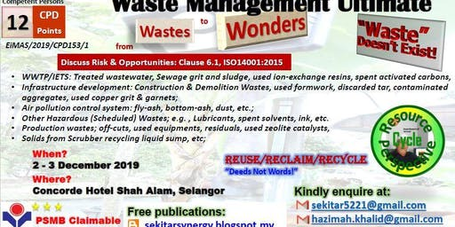 Waste Management Ultimate - from Waste to Wonders (12 CPD, HRDF Claimable)