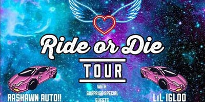 DREAMS NATION -PRESENTS -RIDE OR DIE TOUR- FEAT RASHAWN AUTO-LIL IGLOO