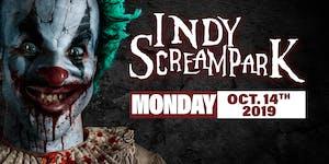 Monday October 14th, 2019 - Indy Scream Park