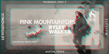 PINK MOUNTAINTOPS • RYLEY WALKER • & MORE tickets
