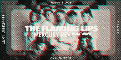 THE FLAMING LIPS • MERCURY REV • HOLY WAVE tickets