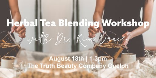Herbal Tea Blending Workshop with Dr. Kim Vance
