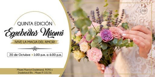 Expobodas Miami 2019 (WEDDING and BRIDAL EXPO 2019)