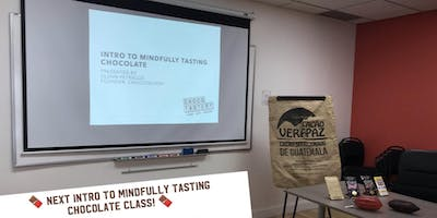 Intro to Mindfully Tasting Chocolate