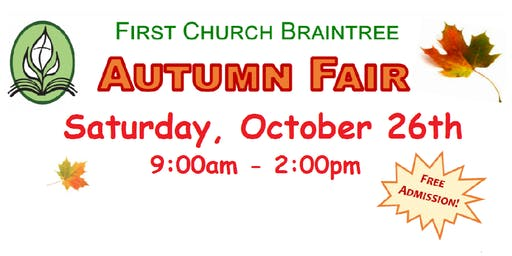 First Church's Autumn Fair.  Crafts, Holiday gifts, Vendors, food and more