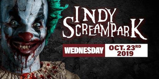 Wednesday October 23rd, 2019 - Indy Scream Park