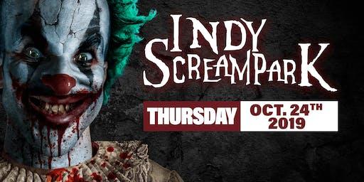 Thursday October 24th, 2019 - Indy Scream Park